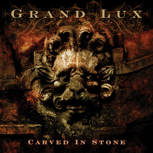 Grand Lux - Carved In Stone (CD edition)