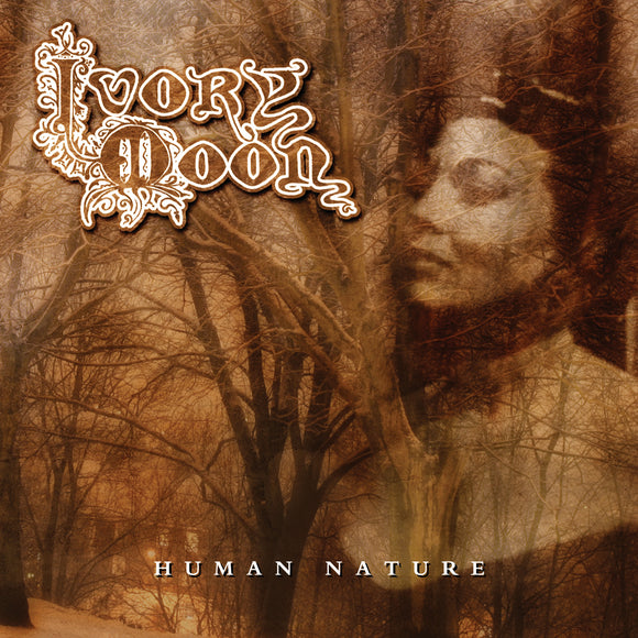 Ivory Moon - Human Nature (CD edition)