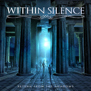 Within Silence - Return From The Shadows (CD edition)