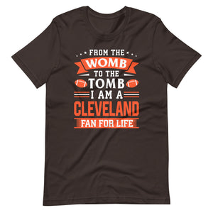 Womb To The Tomb Cleveland Fan T-Shirt