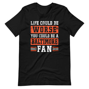 Could Be A Baltimore Fan T-Shirt