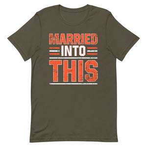 Married Into This T-Shirt