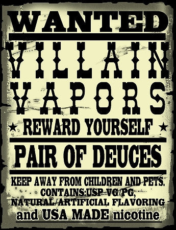 Villain Vapors - Pair of Deuces