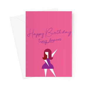 Happy Birthday Tiny Dancer Greeting Card