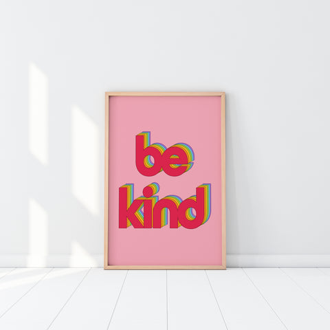 Rainbow Be Kind Fine Art Print