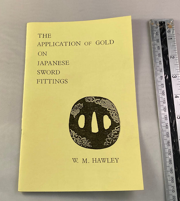 The Application of Gold on Japanese Sword fittings . W.m. Hawley - Yamazakura