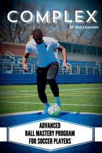 COMPLEX - Advanced Ball Mastery Program