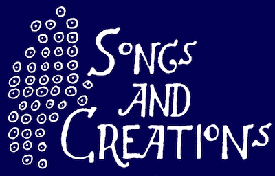 Songs and Creations