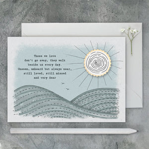 Greetings Card | Those we love don't go away...