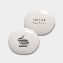 Load image into Gallery viewer, Porcelain Pebble | Daughter