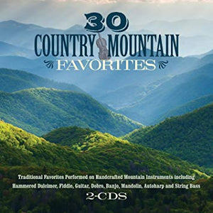 30 Country Mountain Favorites (2 CD)