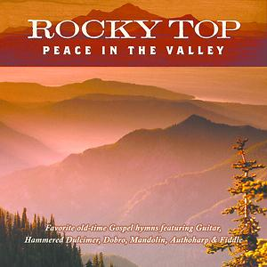Rocky Top: Peace In The Valley CD