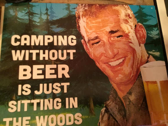 Camping Without Beer Tin Sign