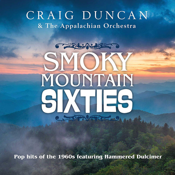 Smoky Mountain Sixties CD- Craig Duncan & The Appalachian Orchestra