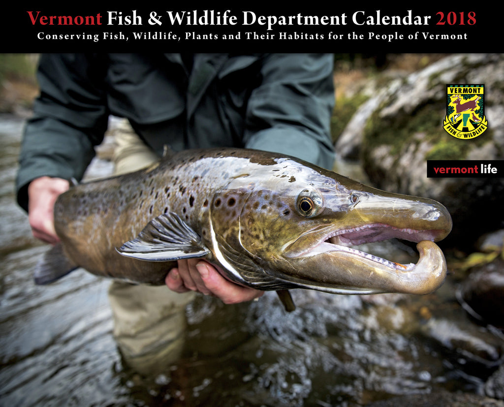 2018 fish wildlife department calendar vermont life gifts