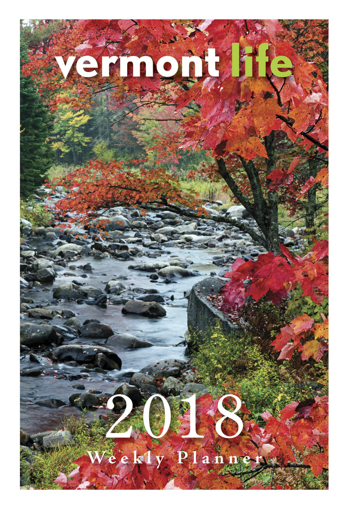 2018 Vermont Life Weekly Planner