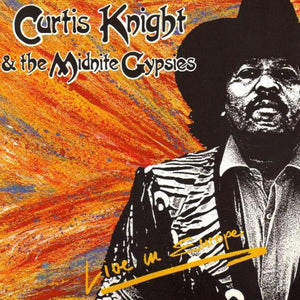 Curtis Knight - Live in Europe