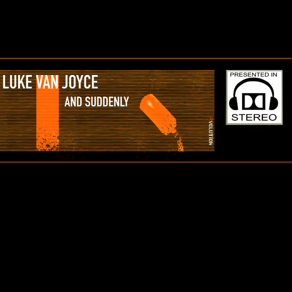 Luke van Joyce - And Suddenly