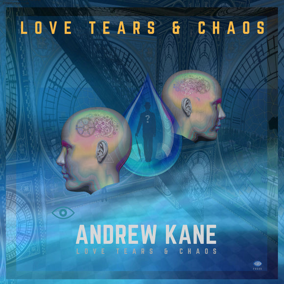 Andrew Kane - Love Tears and Chaos