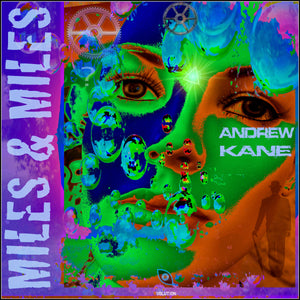 Andrew Kane - Miles and Miles