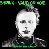 Shrink - Valid or Void - The Album