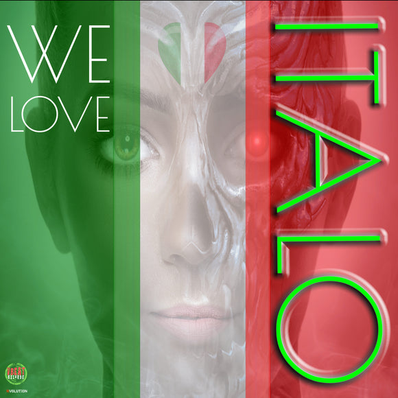 WE LOVE iTALO - Various Artists