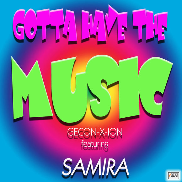 G.E.Con-X-Ion feat. Samira - Gotta have the Music