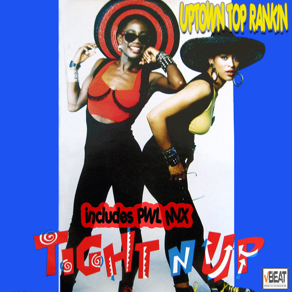 Uptown Top Ranking -Tight N Up - PWL Mix