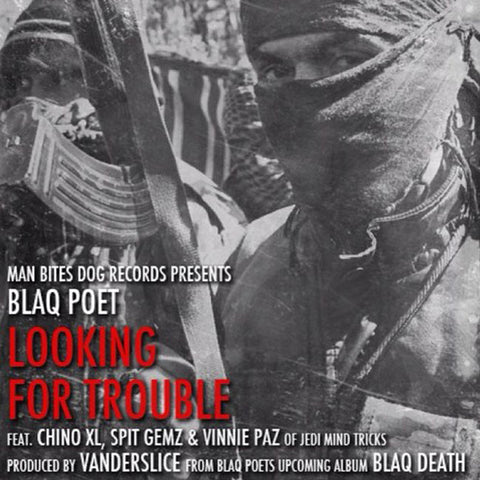 Blaq Poet -  Looking For Trouble