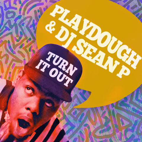 Playdough and DJ Sean P - Turn It Out