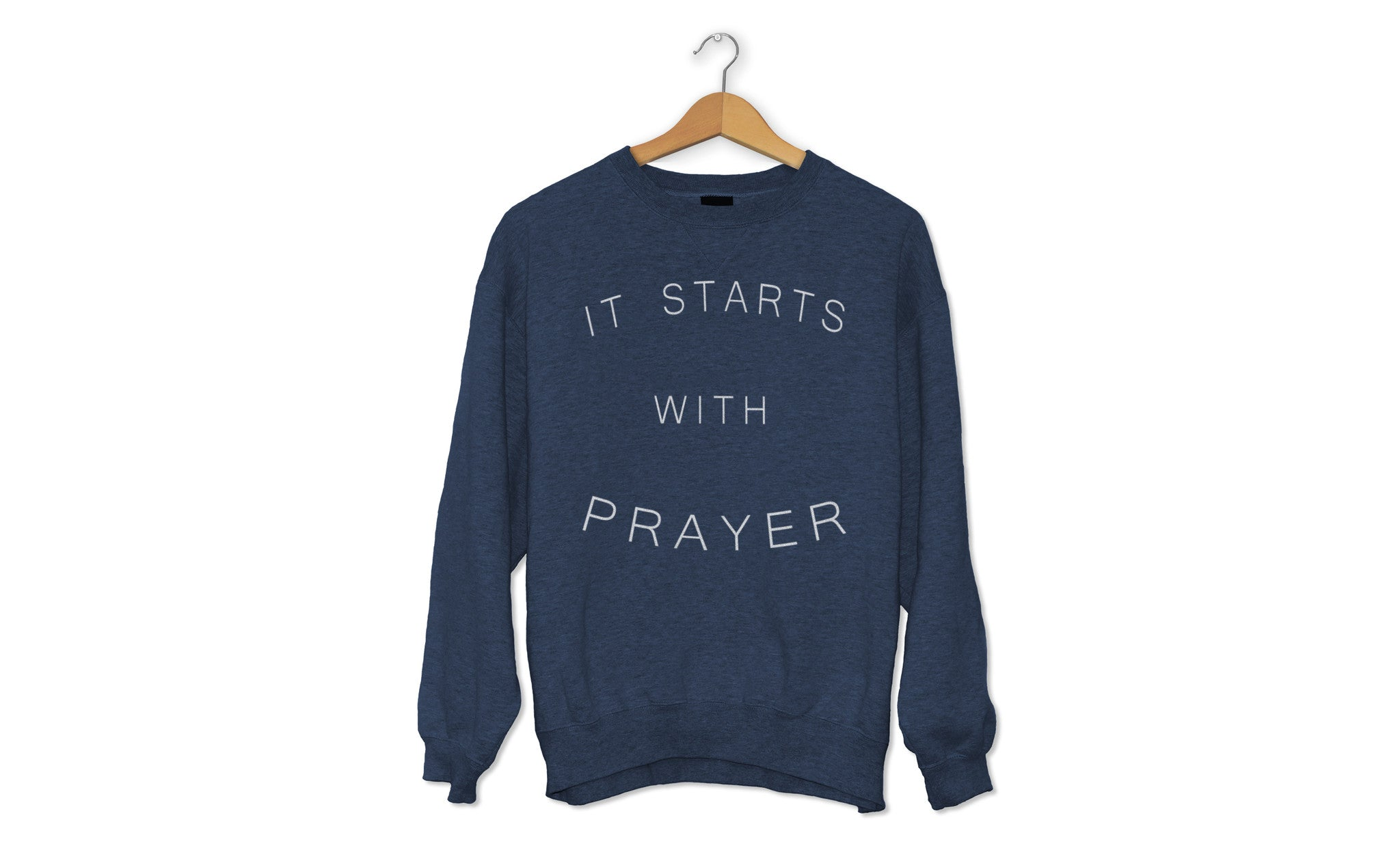 It Starts With Prayer French Terry Crewneck Sweater