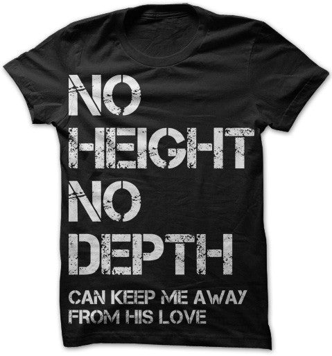 No Height No Depth Shirt