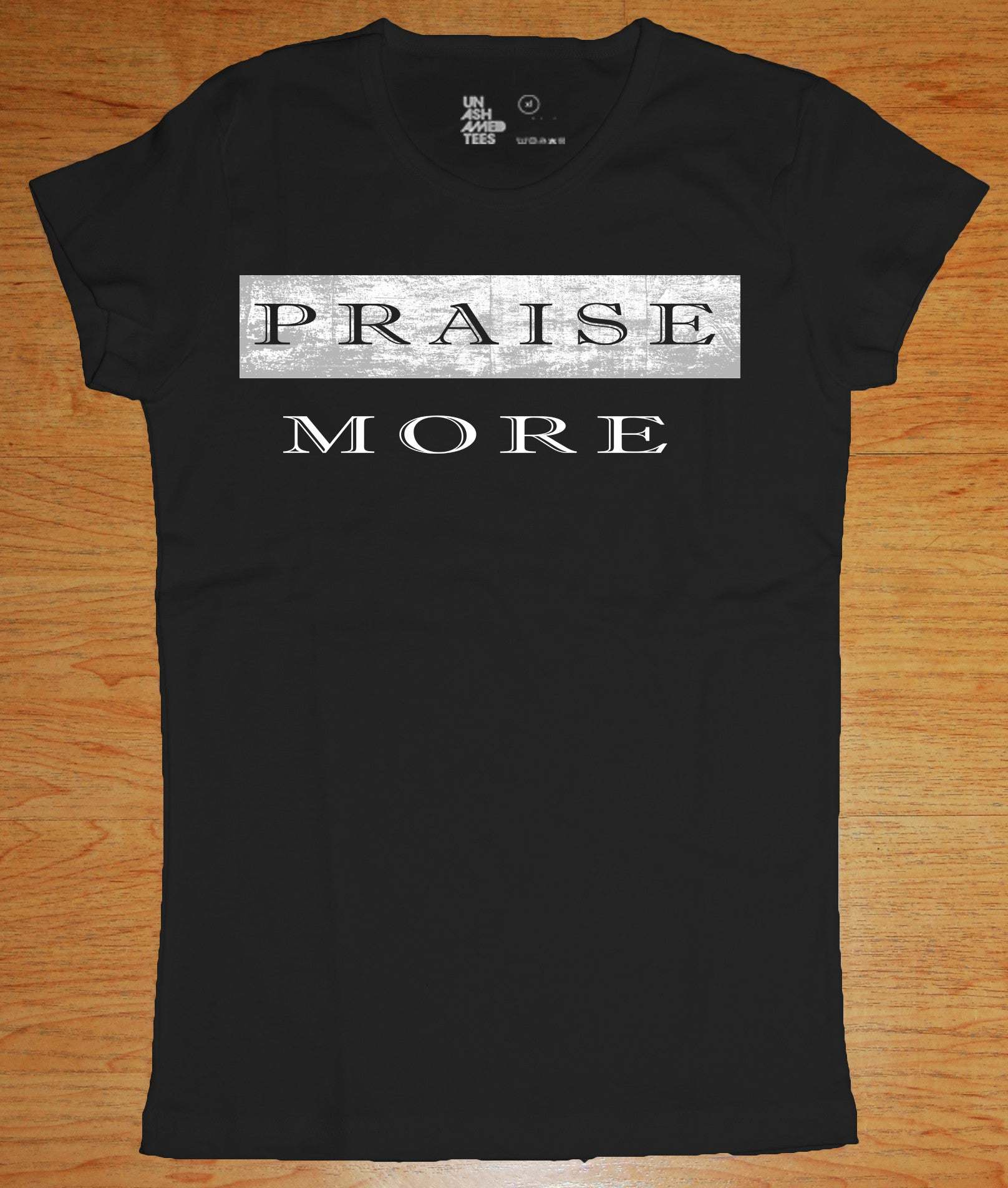 Praise More Ladies Tee