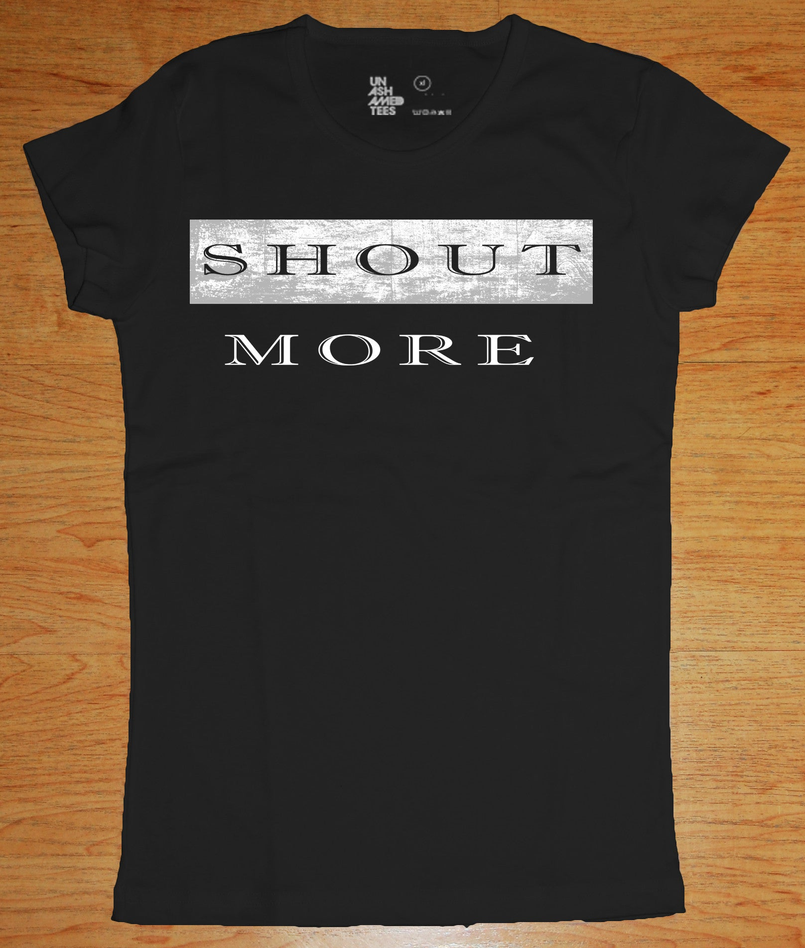 Shout More Ladies Tee