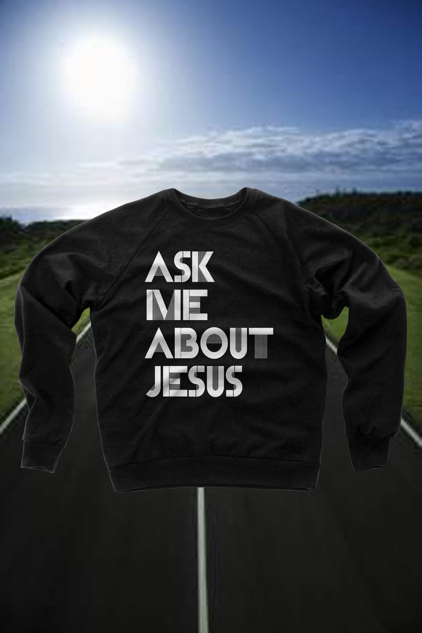 Ask Me About Jesus Crewneck Sweatshirt