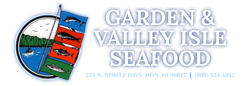 Garden & Valley Isle Seafood, Inc.