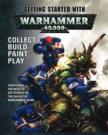 GETTING STARTED WITH WARHAMMER 40K (ITA)