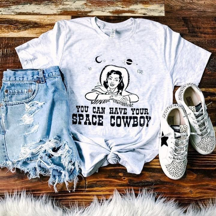 You Can Have Your Space, Cowboy Tee