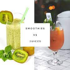 The Benefits of Smoothies Vs. Juice