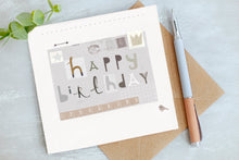 Load image into Gallery viewer, Happy Birthday Card - Birthday Card - Gender Neutral Card