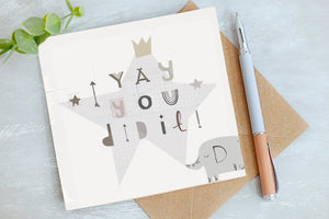 You Did It - Congratulations - Greetings Card