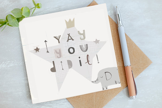 You Did It - Congratulations - Gender Neutral Greetings Card
