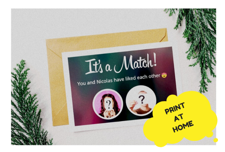 It's A Match (customisable - print at home)