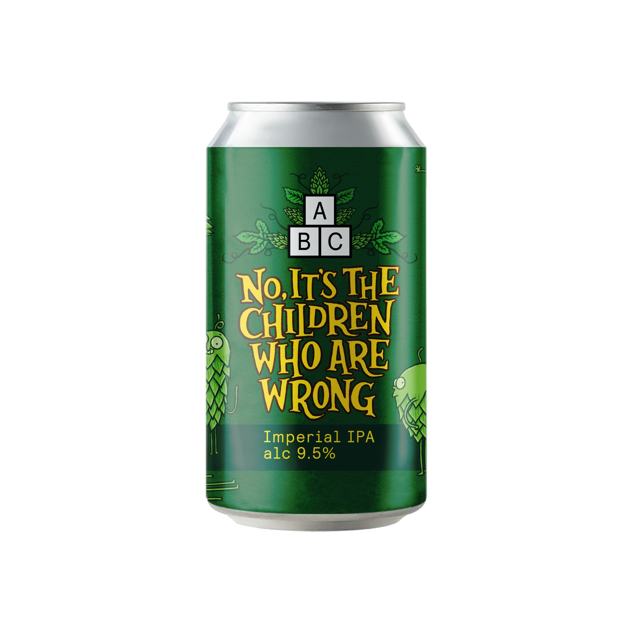 No, It's The Children Who Are Wrong - 9.5% Imperial IPA