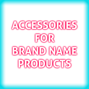 Accessories For Brand Name Products