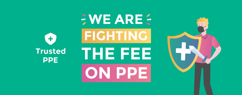 We're fighting the fee on PPE