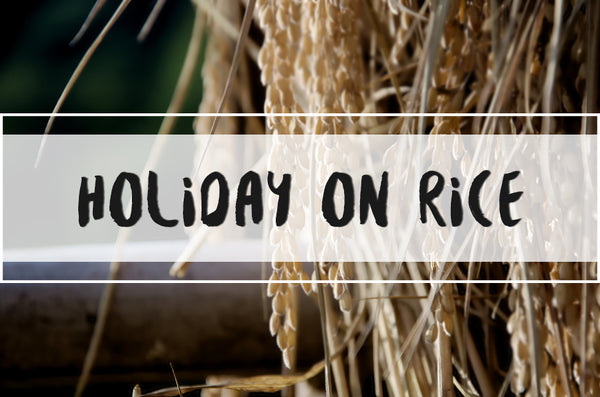 Holiday on Rice