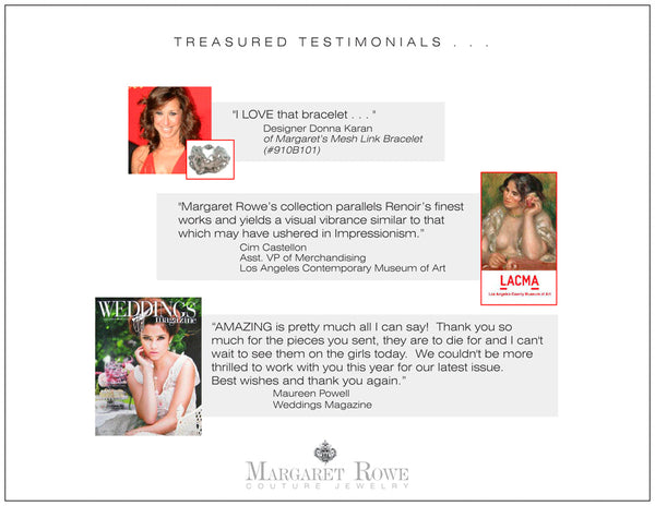Margaret Rowe Couture Luxury Jewelry Testimonials Fans Of The Brand