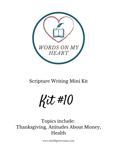 Scripture Writing Mini Kit #10 - Thanksgiving, Attitudes about Money, and Health