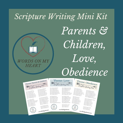 Scripture Writing Mini Kit #1- Parents & Children, Love, and Obedience